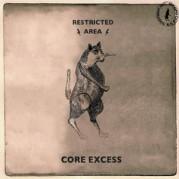 CORE EXCESS - UNDERDOG E.P.
