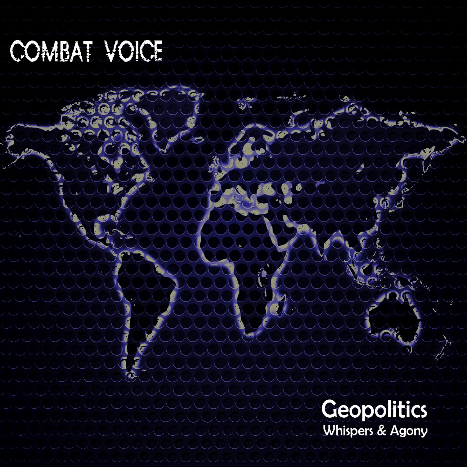 GEOPOLITICS, WHISPERS AND AGONY