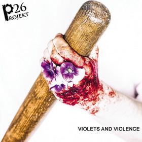 VIOLETS AND VIOLENCE